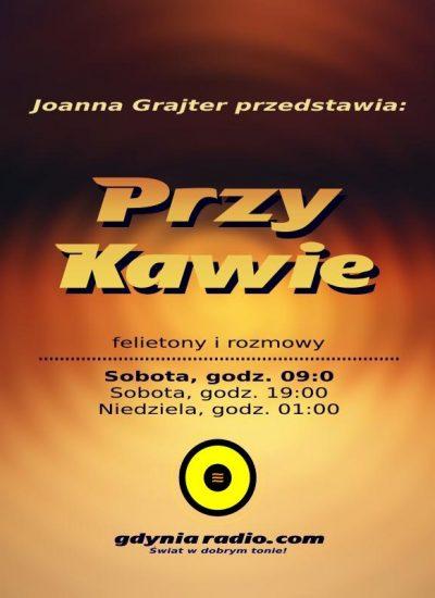 Gdynia Radio - Przy Kawie - 2018 -2- Joanna Grajter