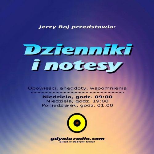 Gdynia Radio - Dzienniki i notesy Niedziela -2019 - Jerzy Boj