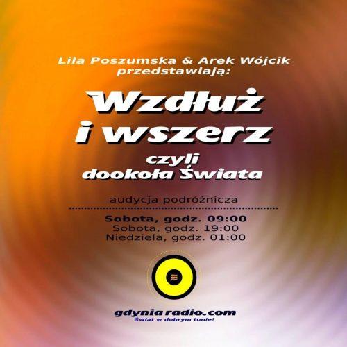 Gdynia Radio - Wzdluz i wszerz - 2019 -2- Liliana Poszumska i Arek Wojcik
