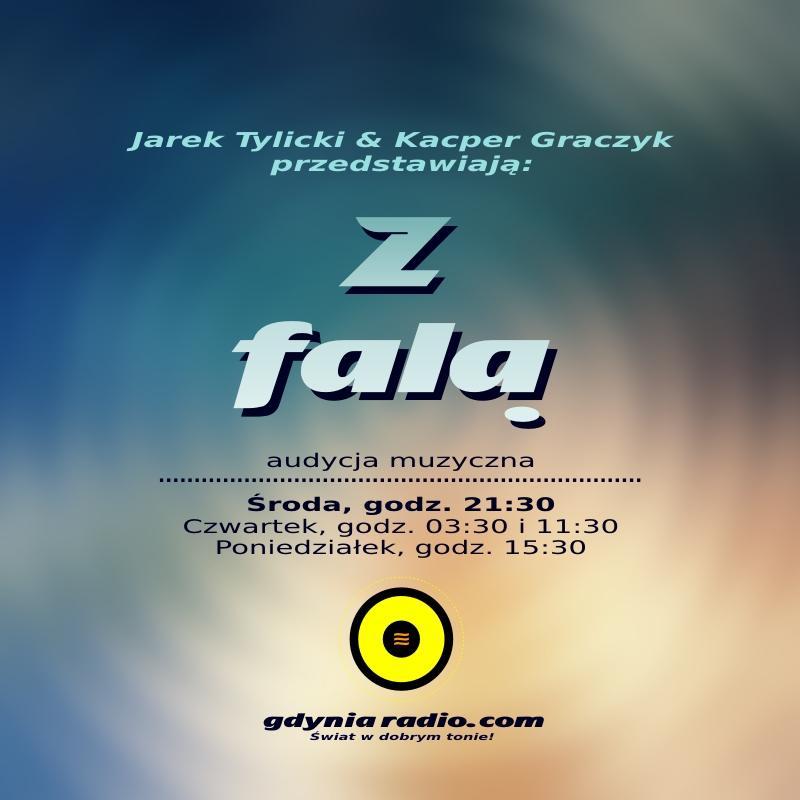 Gdynia Radio - Z Fala - 2019 -2- Jarek Tylicki i Kacper Graczyk a