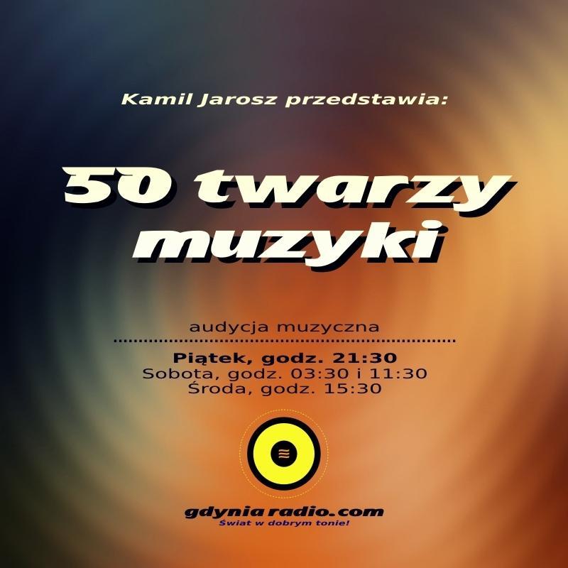 Gdynia Radio - 50 twarzy muzyki - 2020 - Kamil Jarosz a
