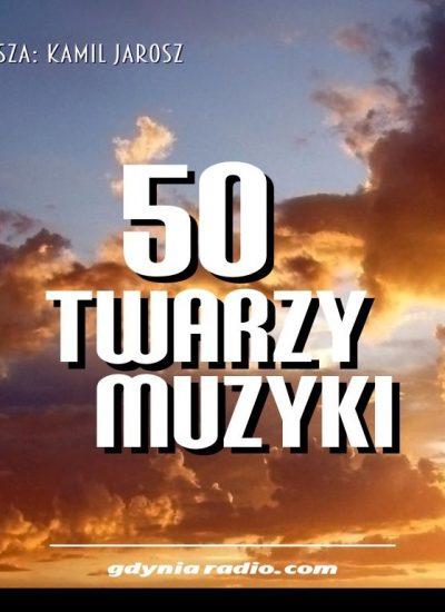 Gdynia Radio -2020- 50 twarzy muzyki b - Kamil Jarosz