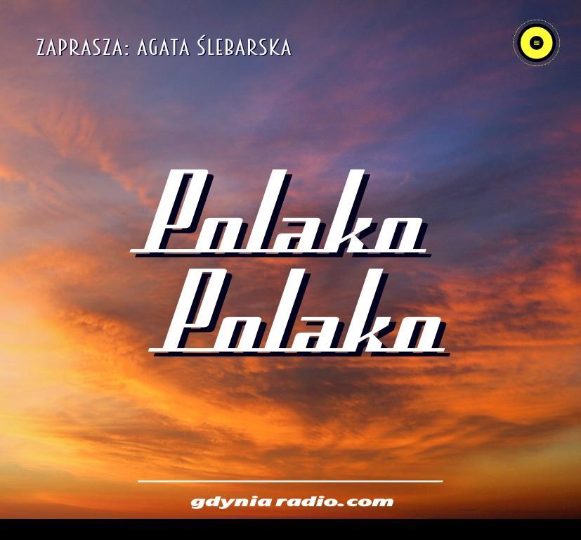 Gdynia Radio -2020- Polako Polako - Agata Slebarska