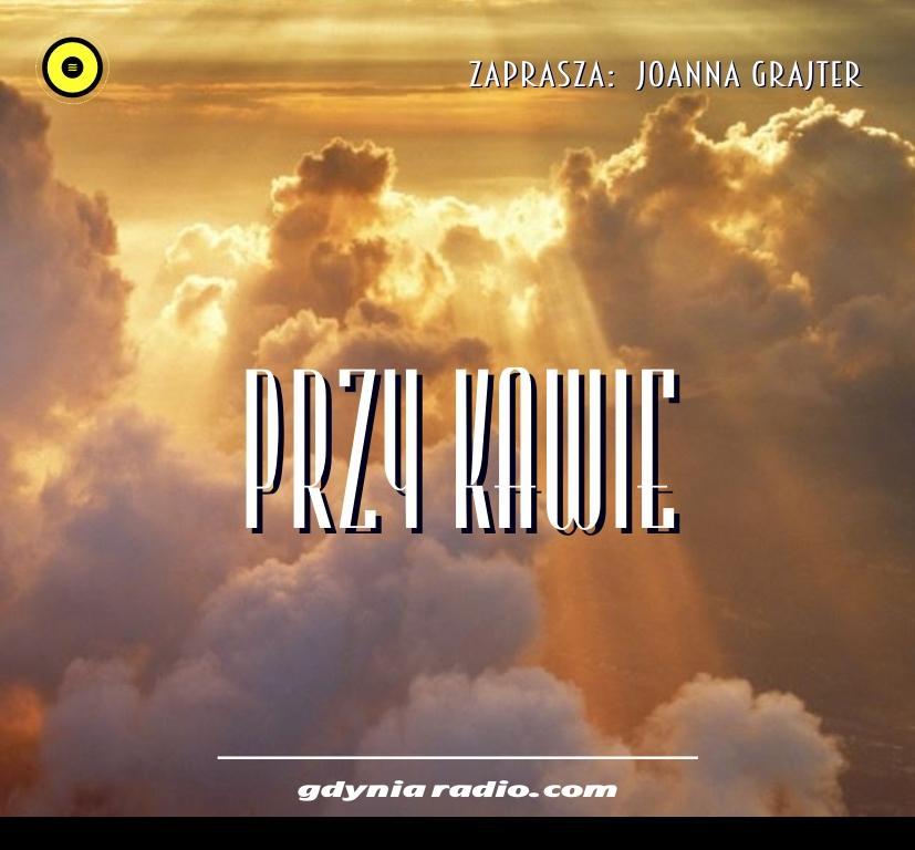 Gdynia Radio -2020- Przy kawie - Joanna Grajter