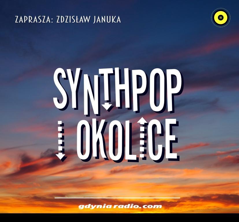 Gdynia Radio -2020- Synthpop i Okolice a - Zdzislaw Januka