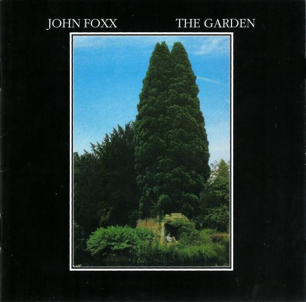 John Foxx – The Garden
