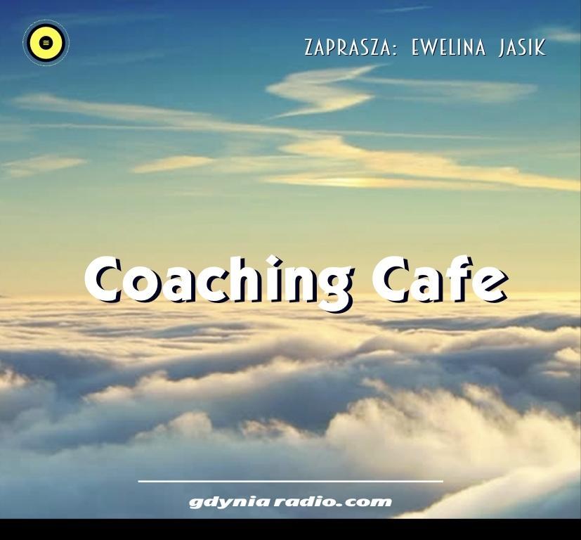 Gdynia Radio -2020- Coaching Cafe - Ewelina Jasik