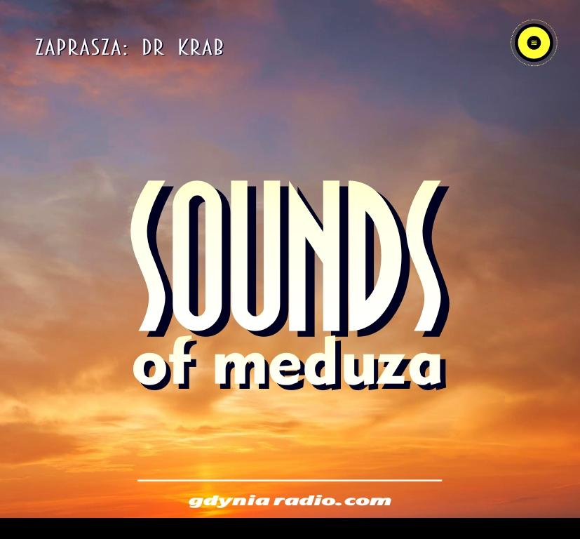 Gdynia Radio -2020- Sounds Of Meduza - Dr Krab