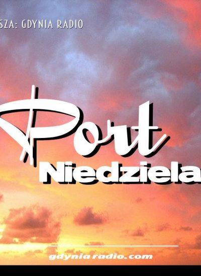 Gdynia Radio -2020- PORT NIEDZIELA (3) gotowe - Gdynia Radio