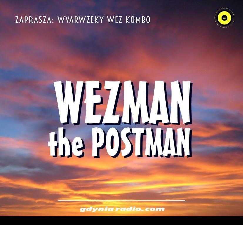 Gdynia Radio -2020- Wezman The Postman - Wvarwzeky Wez Kombo Bouetoumoussa (2)