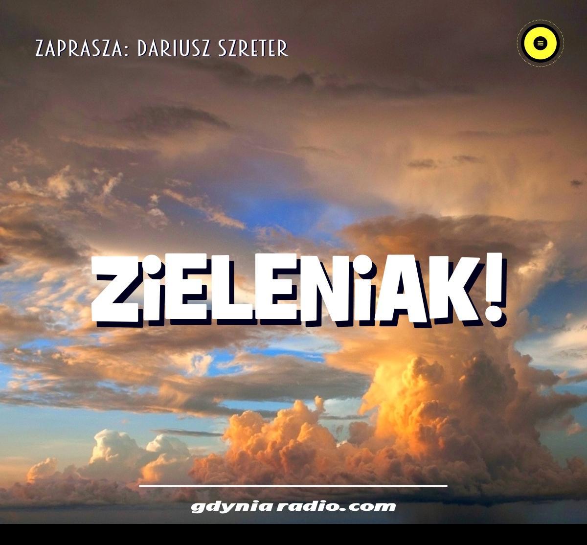 Gdynia Radio -2021- Zieleniak - Dariusz Szreter